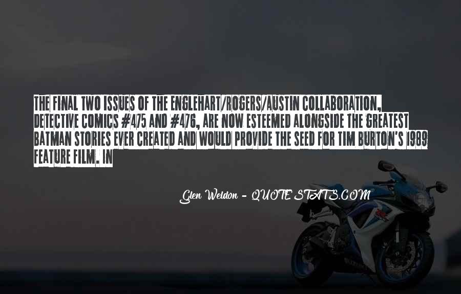Glen Weldon Quotes #1373816