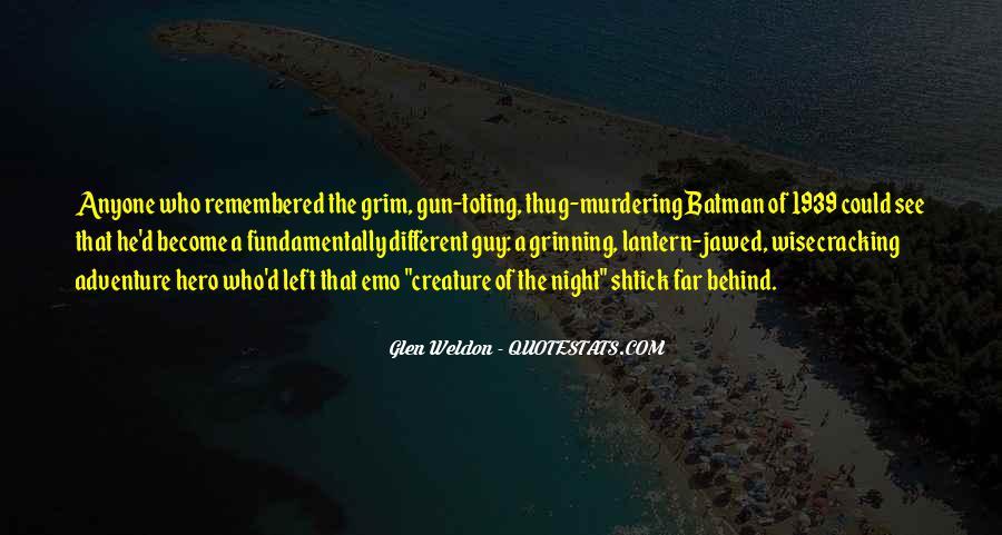 Glen Weldon Quotes #591843