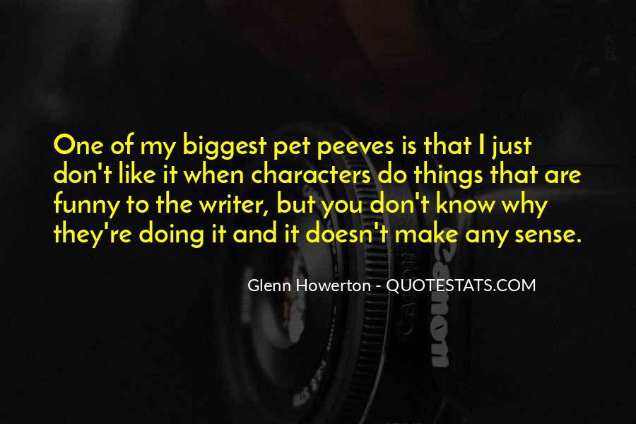 Glenn Howerton Quotes #1328875