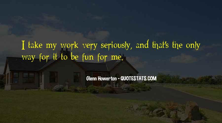 Glenn Howerton Quotes #450207