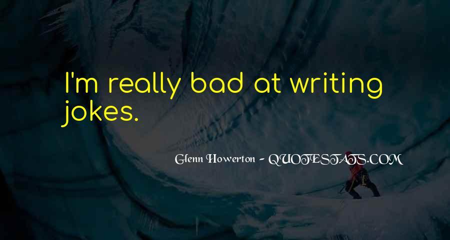 Glenn Howerton Quotes #852601