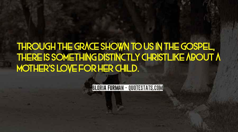 Gloria Furman Quotes #1308146