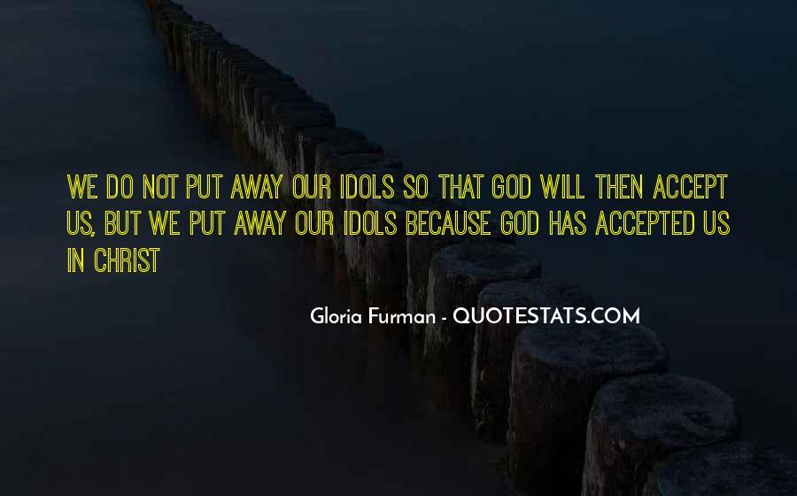 Gloria Furman Quotes #1404558