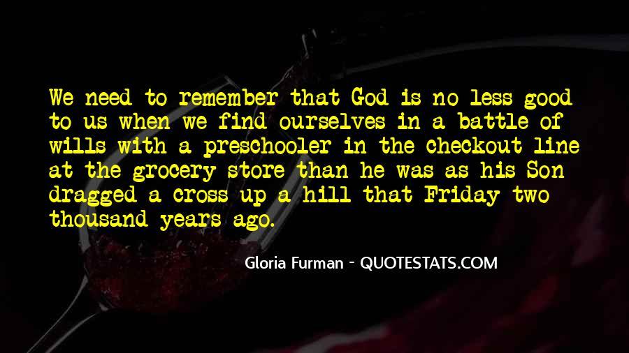 Gloria Furman Quotes #1499542