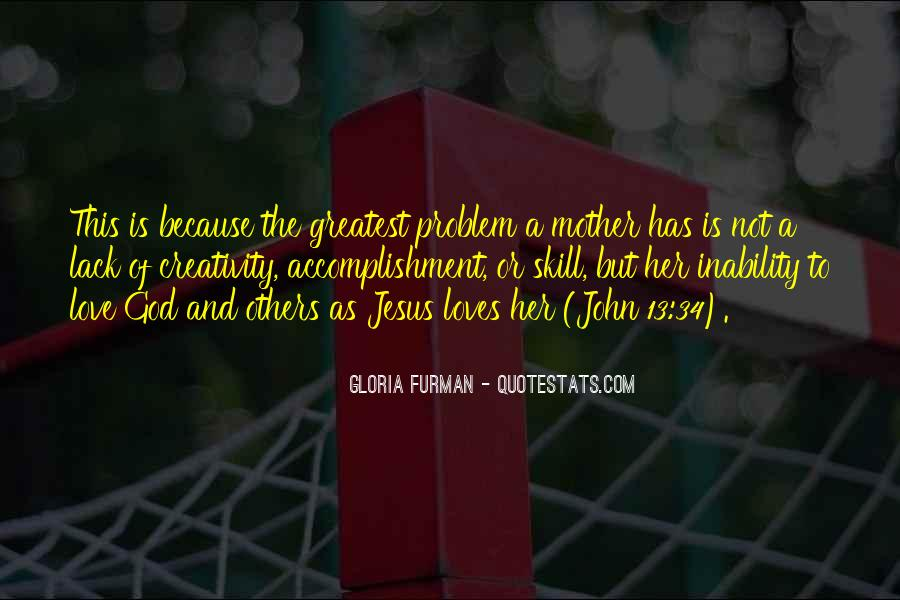 Gloria Furman Quotes #1669282