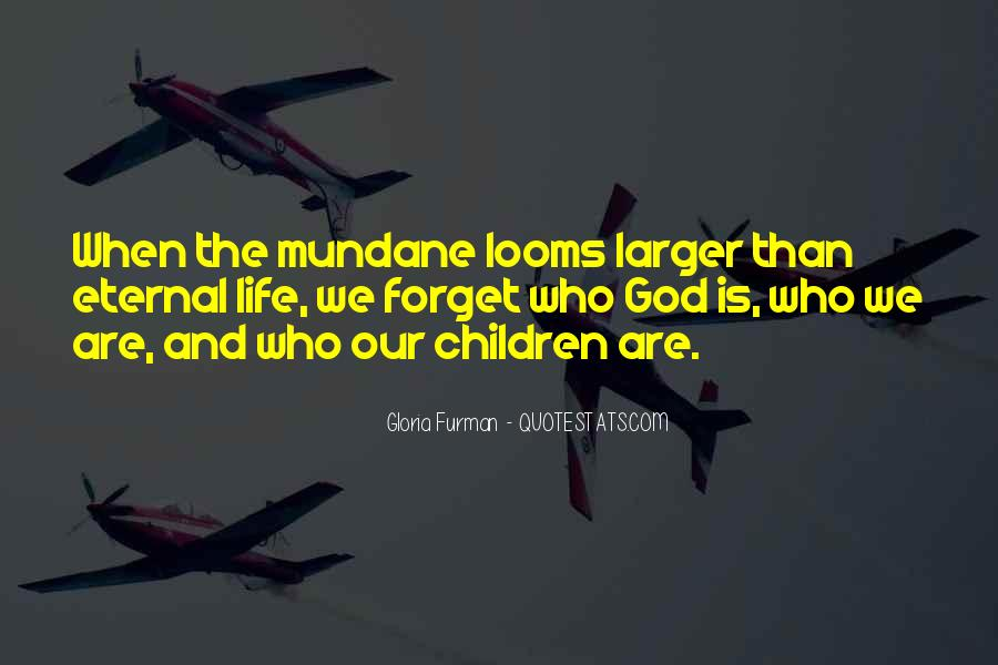 Gloria Furman Quotes #1735488