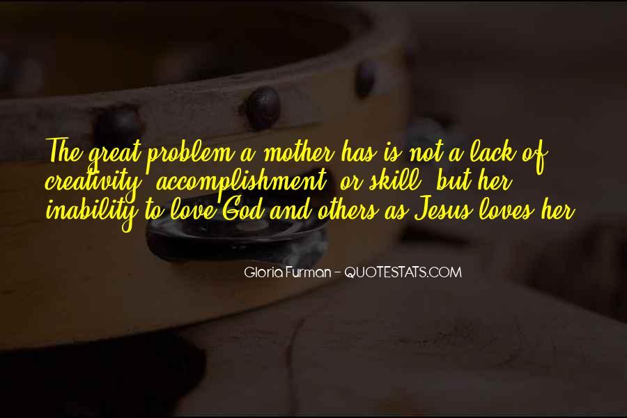 Gloria Furman Quotes #387696