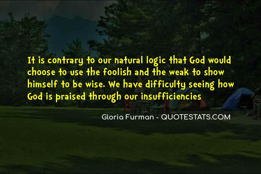 Gloria Furman Quotes #592046