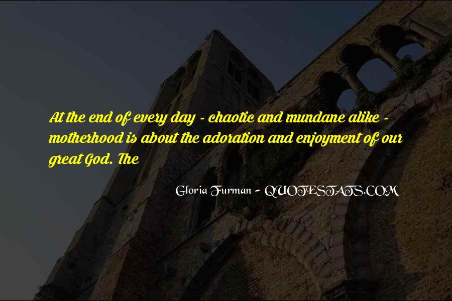 Gloria Furman Quotes #959230