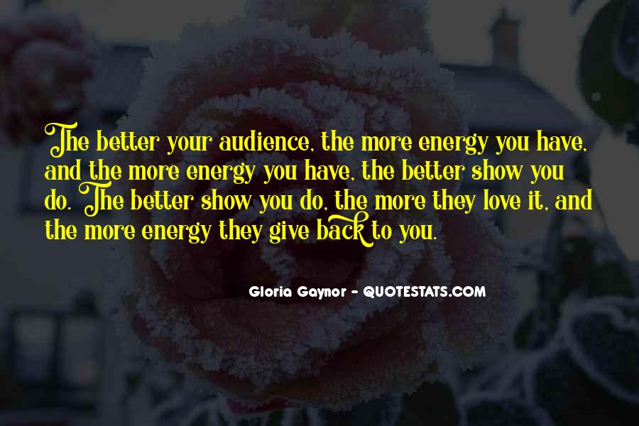 Gloria Gaynor Quotes #107817
