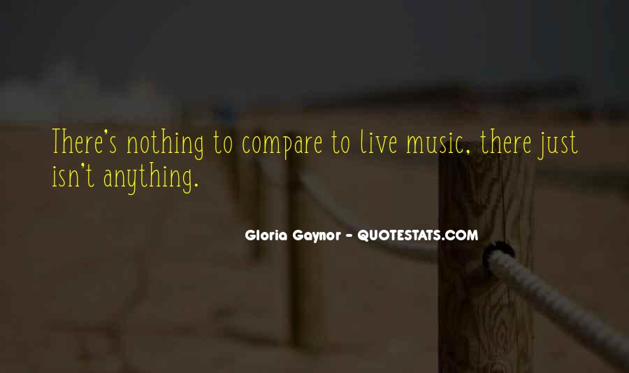 Gloria Gaynor Quotes #1183475