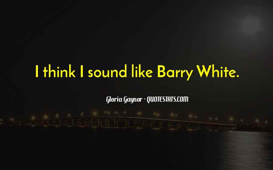Gloria Gaynor Quotes #1215329