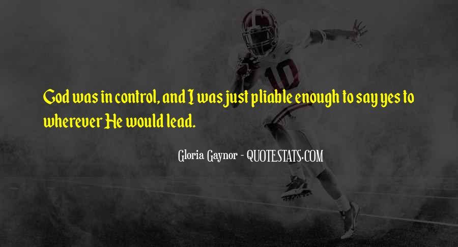 Gloria Gaynor Quotes #1225881