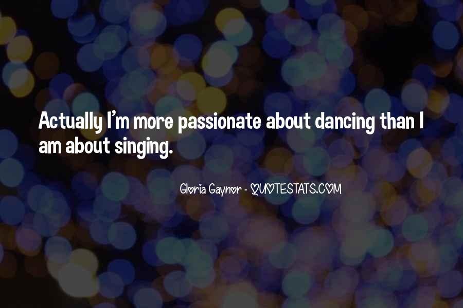 Gloria Gaynor Quotes #1235208