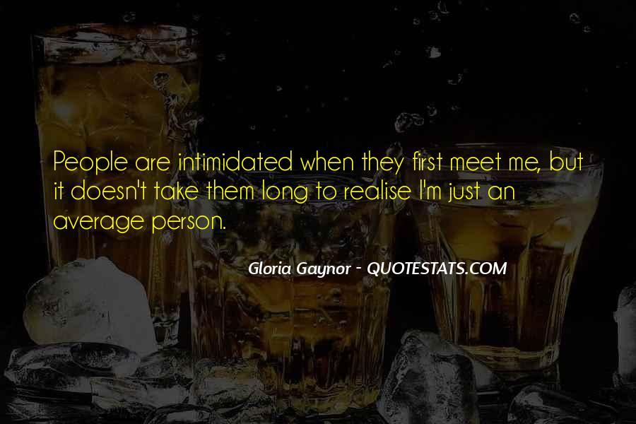 Gloria Gaynor Quotes #1275479