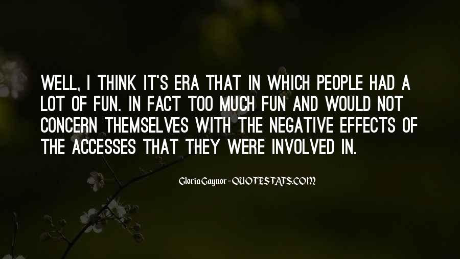 Gloria Gaynor Quotes #1501490