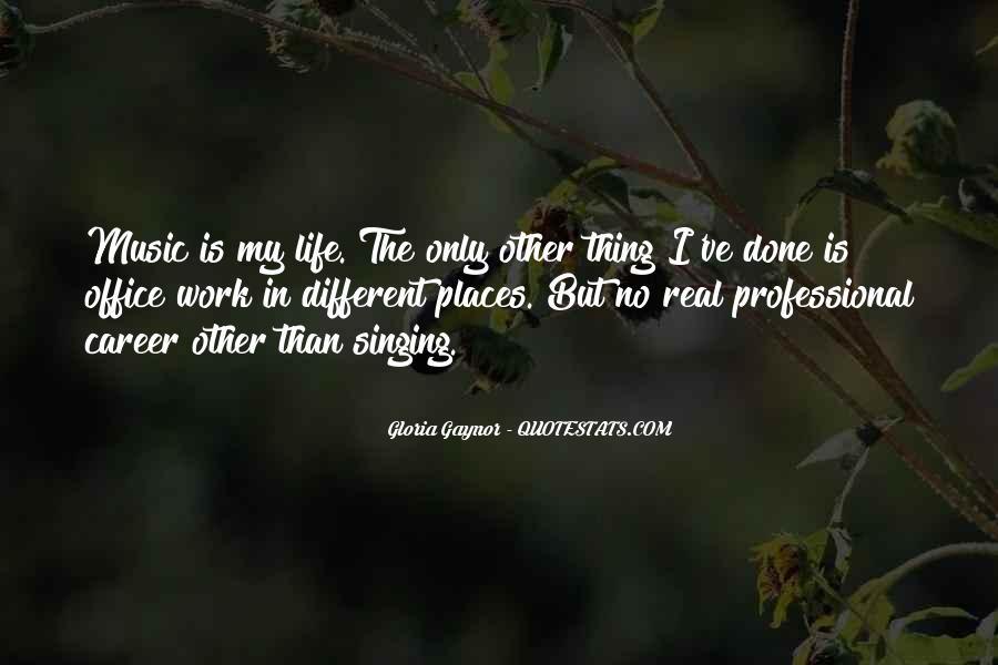 Gloria Gaynor Quotes #1642788