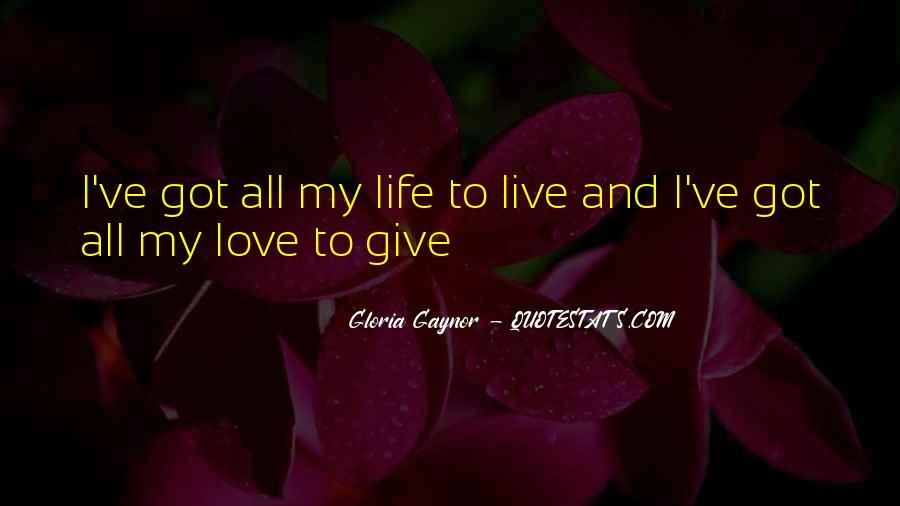 Gloria Gaynor Quotes #1748769
