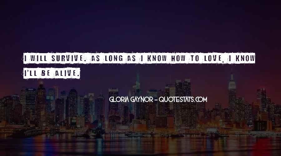 Gloria Gaynor Quotes #187312