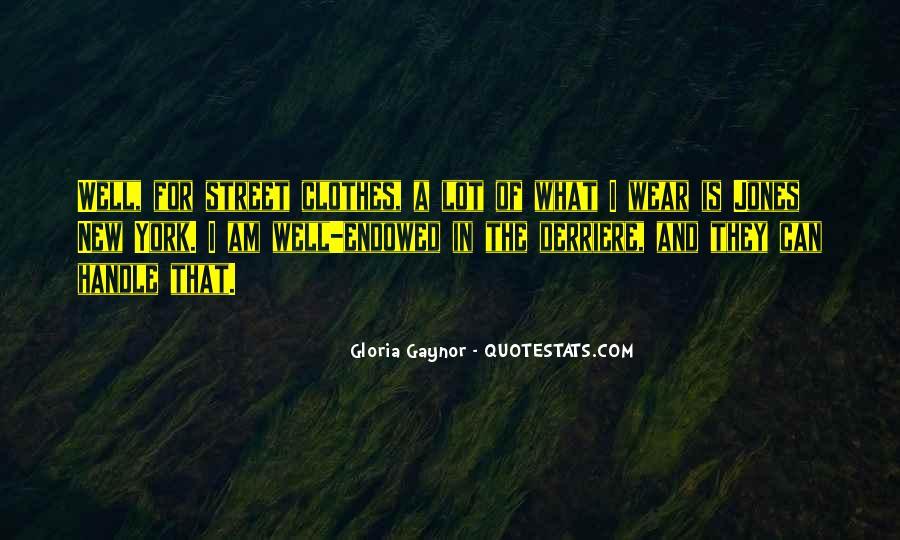 Gloria Gaynor Quotes #774619