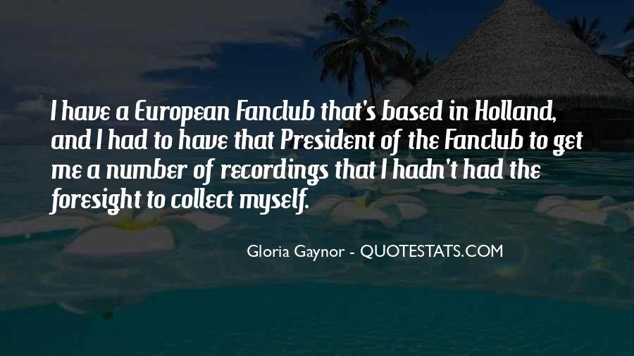 Gloria Gaynor Quotes #906128