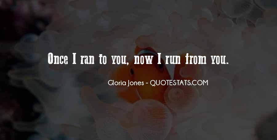 Gloria Jones Quotes #779805