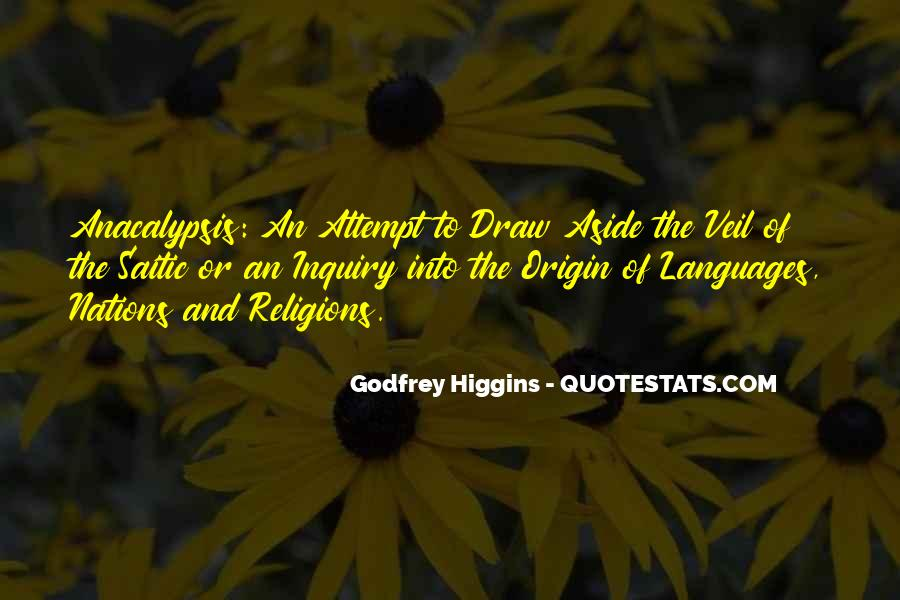 Godfrey Higgins Quotes #1601325