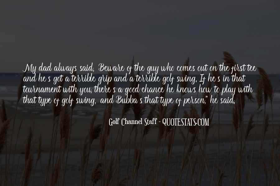 Golf Channel Staff Quotes #1615402