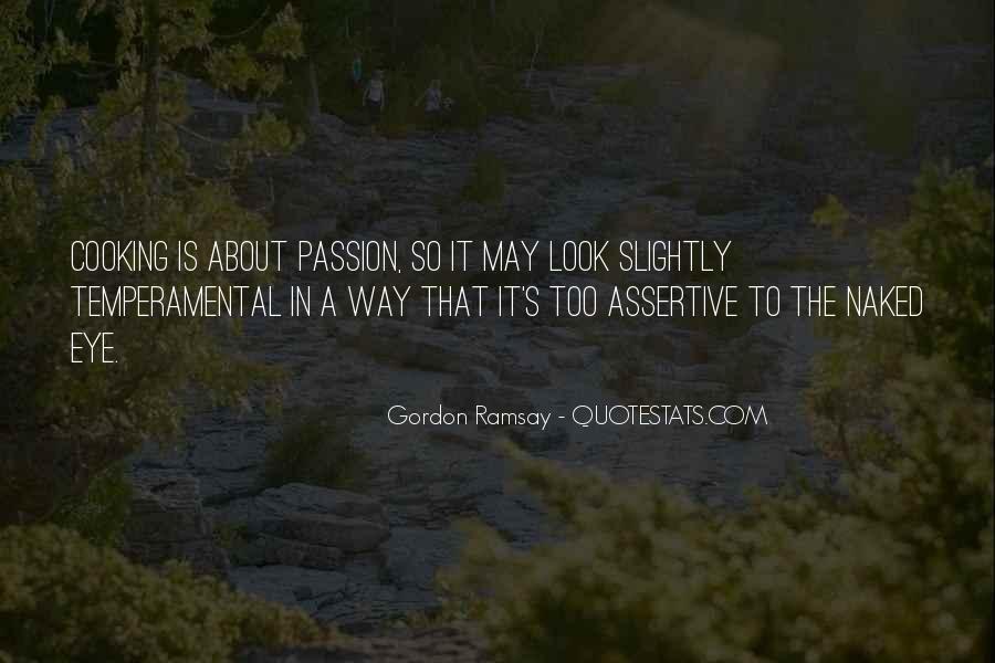 Gordon Ramsay Quotes #1053714
