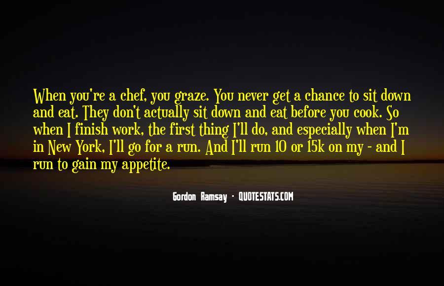 Gordon Ramsay Quotes #1055367
