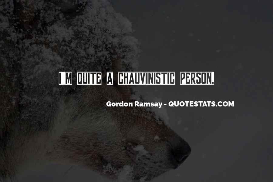 Gordon Ramsay Quotes #1230620