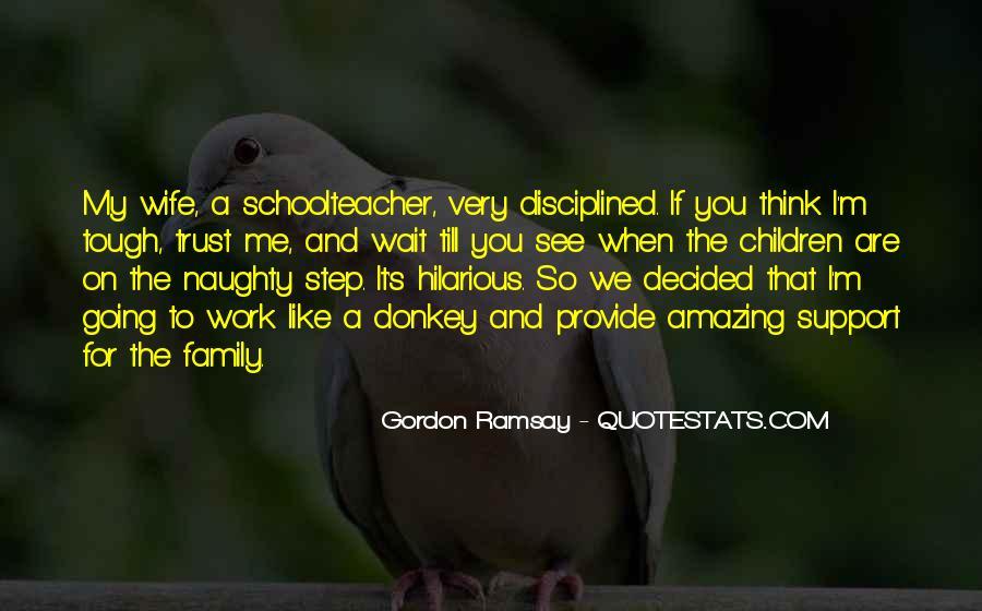 Gordon Ramsay Quotes #1410717