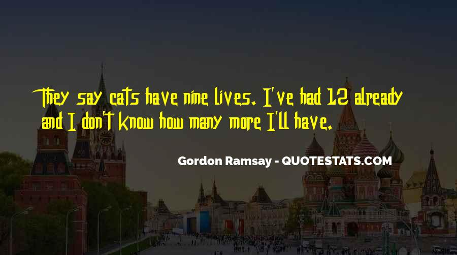 Gordon Ramsay Quotes #1433257