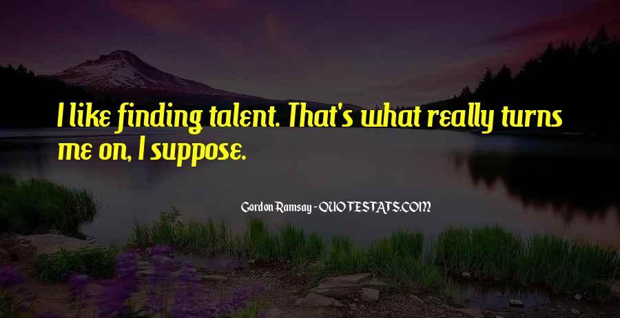 Gordon Ramsay Quotes #1450603