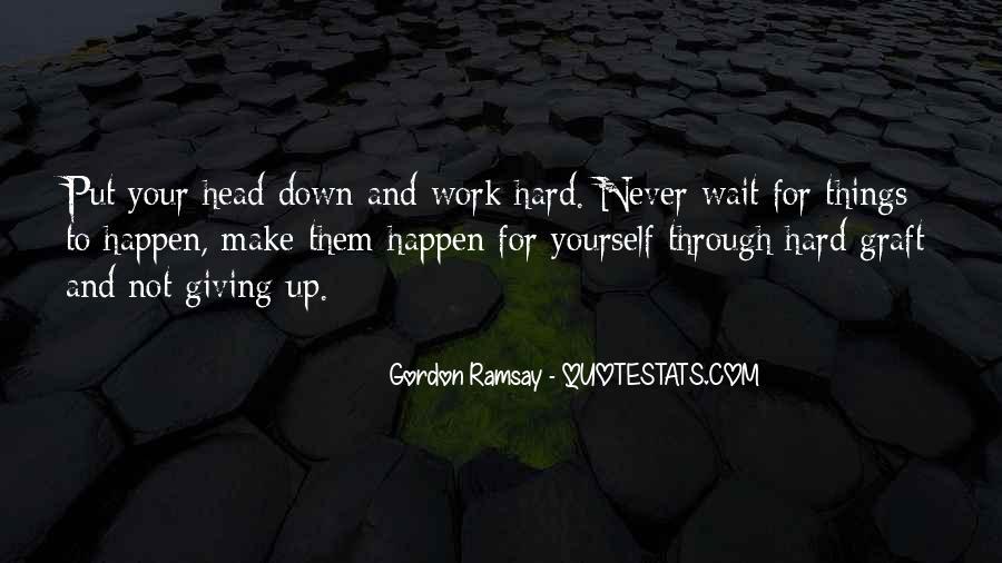 Gordon Ramsay Quotes #1561810