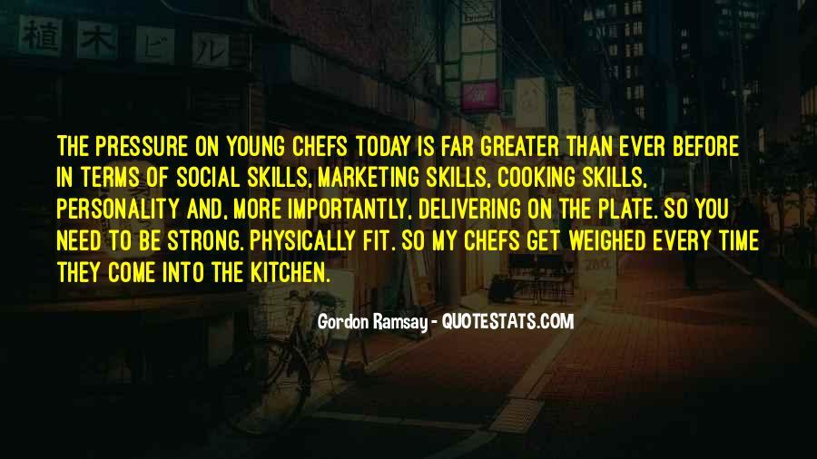 Gordon Ramsay Quotes #1626251