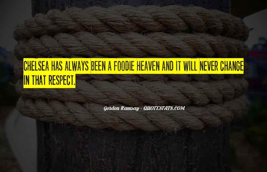 Gordon Ramsay Quotes #1633329