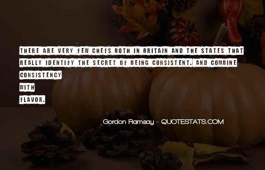 Gordon Ramsay Quotes #1660636