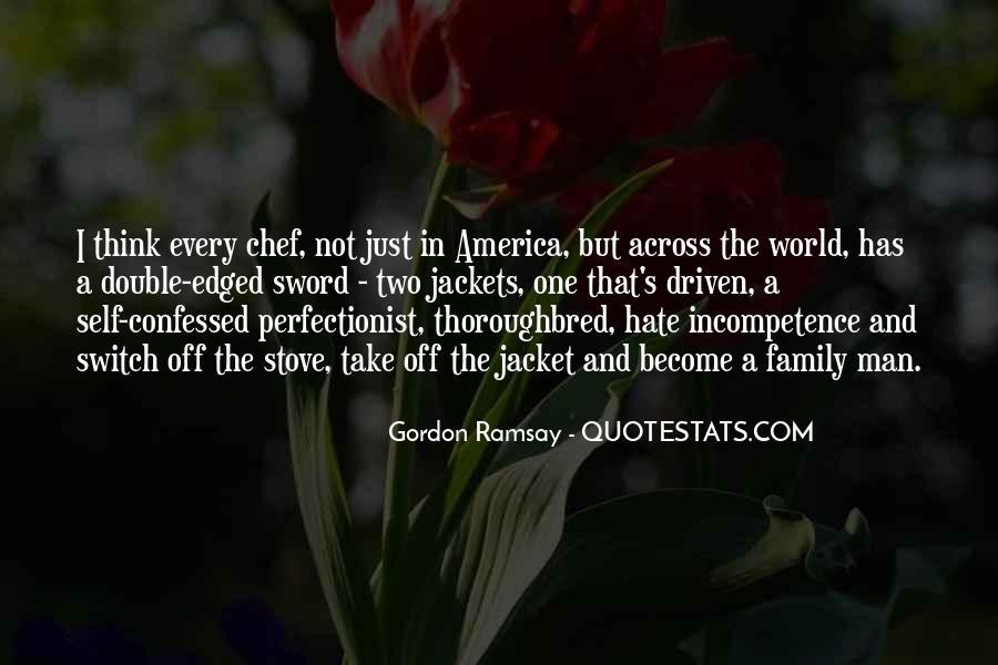 Gordon Ramsay Quotes #1677666