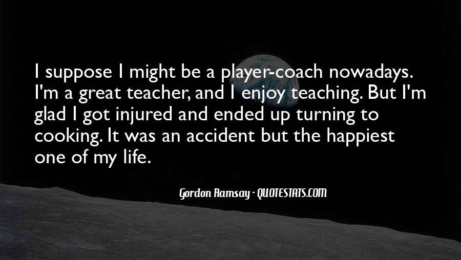 Gordon Ramsay Quotes #1810542