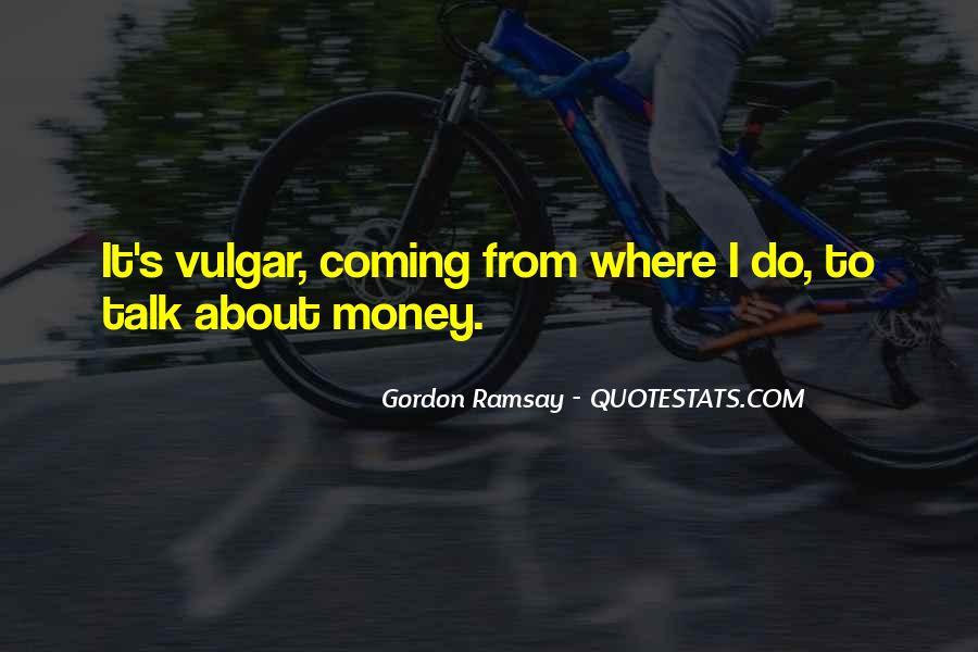 Gordon Ramsay Quotes #277227