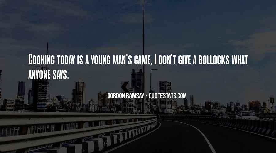 Gordon Ramsay Quotes #279420