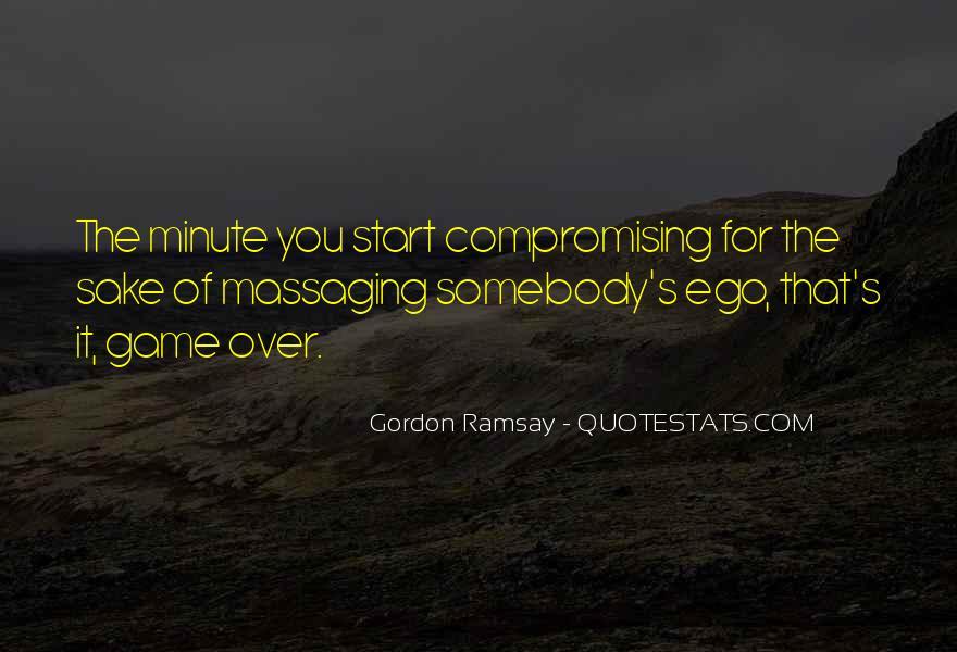 Gordon Ramsay Quotes #348703
