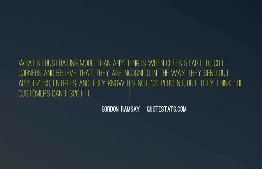 Gordon Ramsay Quotes #503375