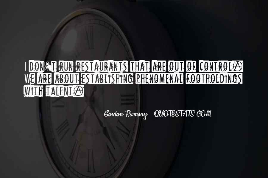 Gordon Ramsay Quotes #5936