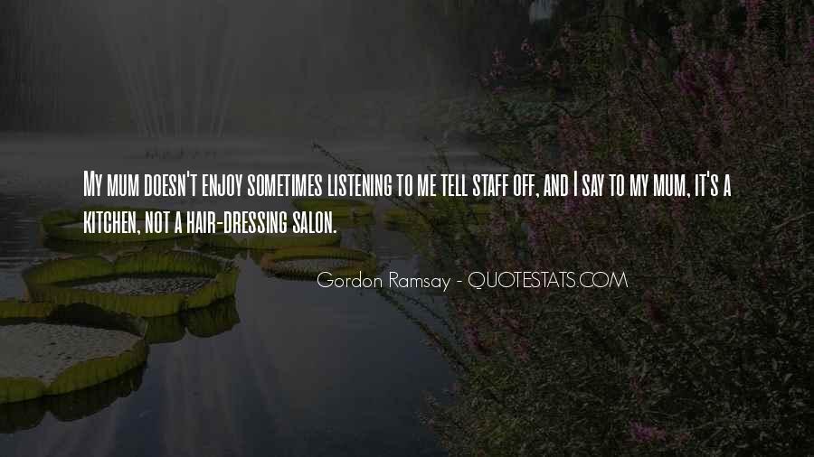 Gordon Ramsay Quotes #790102