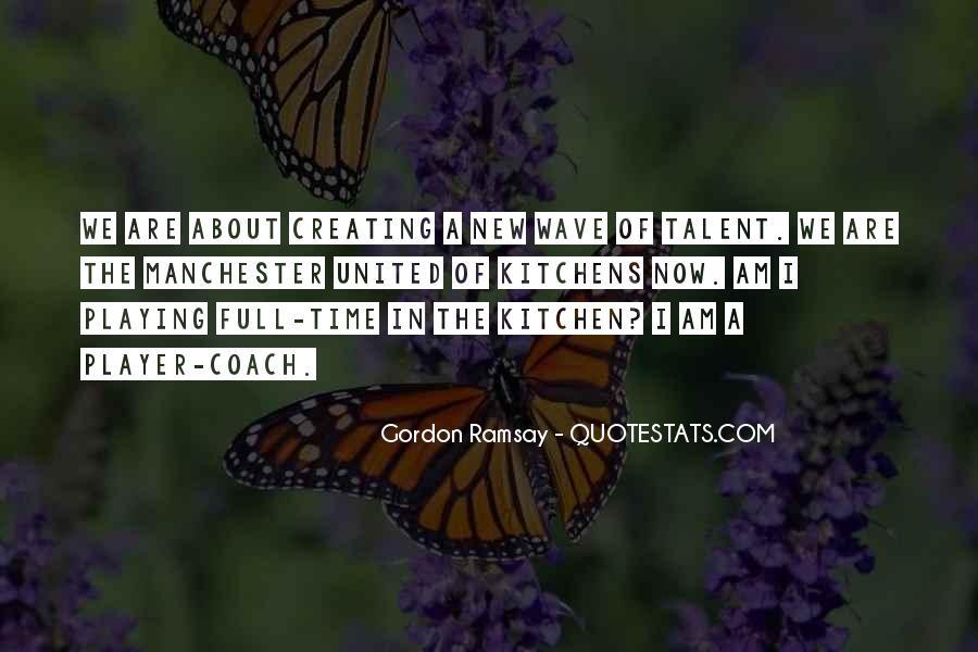 Gordon Ramsay Quotes #804842