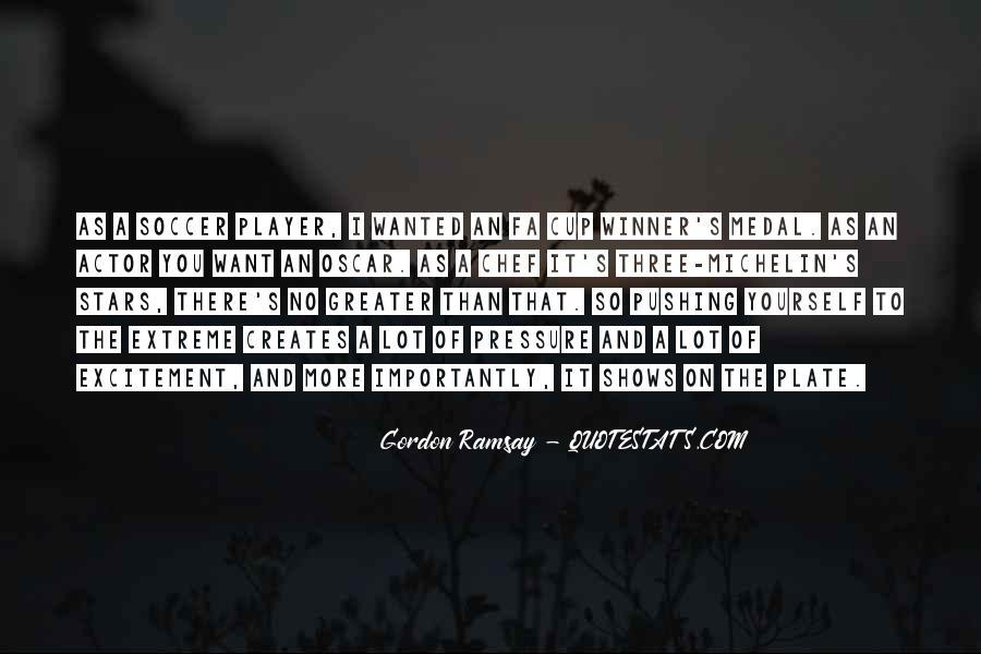 Gordon Ramsay Quotes #914606
