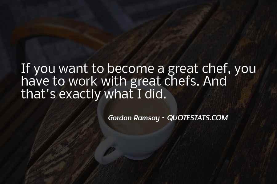 Gordon Ramsay Quotes #927852