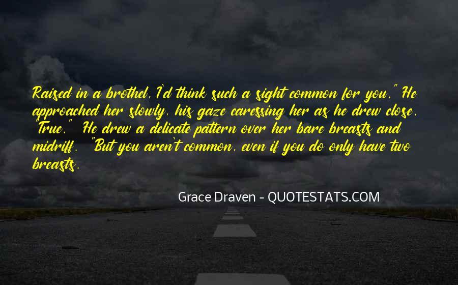 Grace Draven Quotes #1825109